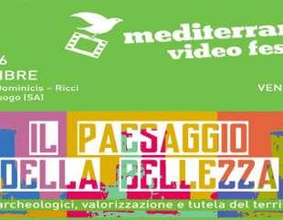 """""""Il paesaggio della bellezza"""": premiere della 21a edizione del Mediterraneo Video Festival"""