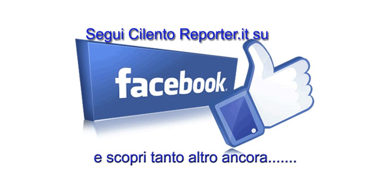 "Clicca ""Mi Piace"" e segui Cilento Reporter su Facebokk"